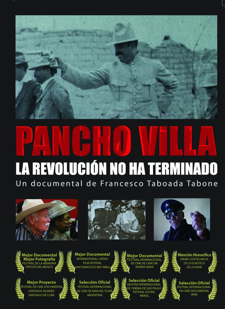 Pancho Villa, Un Documental de Francesco Taboada Tabone